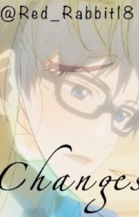 Changes | Your Lie in April Fanfic | Kousei x Kaori cover