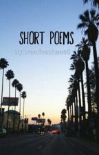Short Poems by creativechaos0