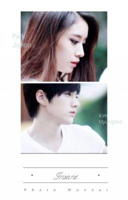 Đọc truyện [OC93] Insane - Myungyeon...