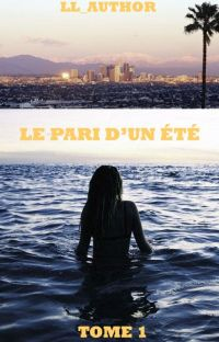 LE PARI D'UN ÉTÉ (TERMINÉE) cover