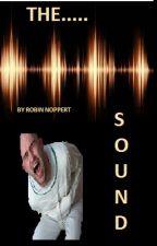 THE.....SOUND door RobinNoppert