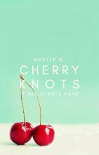 1.1 | Cherry Knots ✓ by hepburnettes