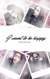 I want to be Happy.  cover