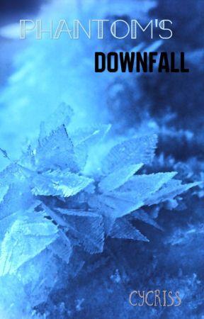 Phantom's Downfall by Ember564