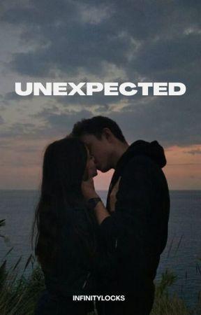Unexpected by infinitylocks