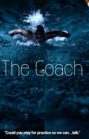 The Coach by Aaliyah_Loyal