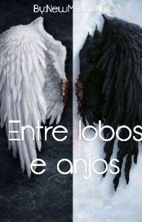 Entre Lobos E Anjos by NewMexico1607