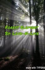 Forest Element ~Teen Wolf FanFic~ by Love-N-Live