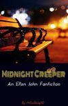 Midnight Creeper: An Elton John Fanfiction cover