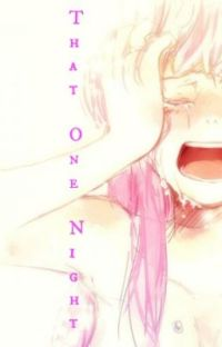That One Night (Vampire Knight FanFic) cover
