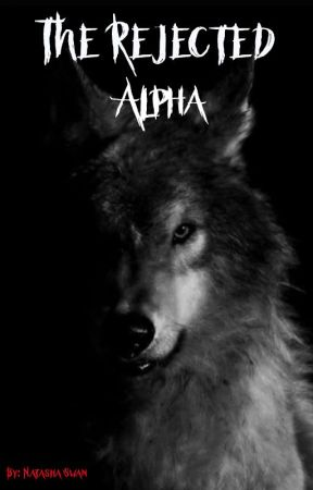 The Rejected Alpha  by nataswan