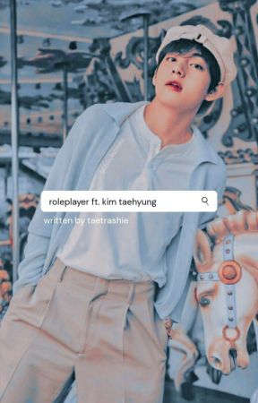 Roleplayer / Taehyung. by taetrashie