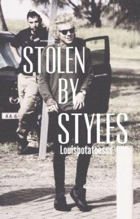 Stolen by Styles by Louispotatoesss