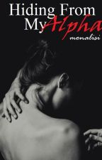 Hiding From My Alpha by Monalisi