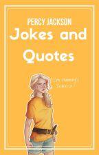 Percy Jackson Jokes/Quotes by Akeiron