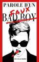 Parole d'un (faux) Bad Boy by ChloLacombe