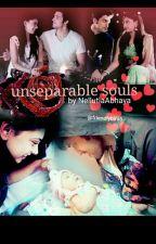 Un Separable Souls by NellutlaAbhaya