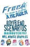 Free! x Reader Boyfriend Scenarios {UNDER EDITING} REQUESTS CLOSED  cover