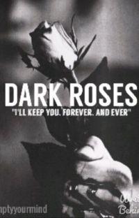 Dark Roses #Wattys2019 cover