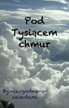 Pod Tysiącem Chmur by Soldier_Forever