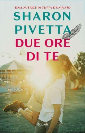 DUE ORE DI TE (Irama FF) by SharonPivetta