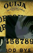 Don't Mess With Ouija Boards by CreepyBrat