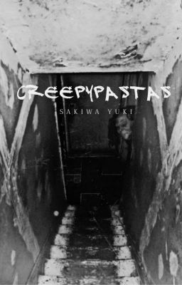 Những Câu Truyện Ngắn Kinh Dị - Creepypasta Stories