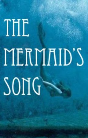 The Mermaid's Song by Pearlywhites