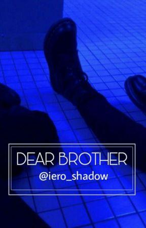 DEAR BROTHER [Waycest] by iero_shadow