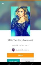 Ill Be That Girl by queen-of-wonder