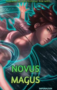 Novus Magus [Emperor of the Celestrial Sun Mist 1] cover