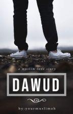 Dawud. by yourmuslimah