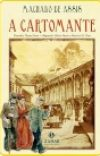 A CARTOMANTE (CONTO DE MACHADO DE ASSIS) cover