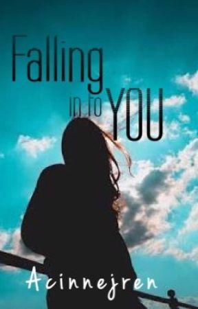 Falling Into You by AcinnejRen