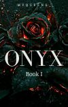 ONYX(unedited;1st draft) cover