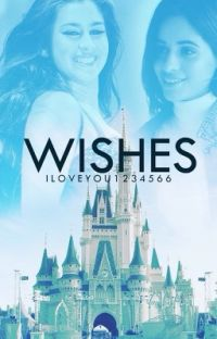 Wishes (A Camren Story) cover