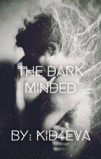 The Dark Minded - TW/Avengers Crossover (Hiatus) by Kid4eva
