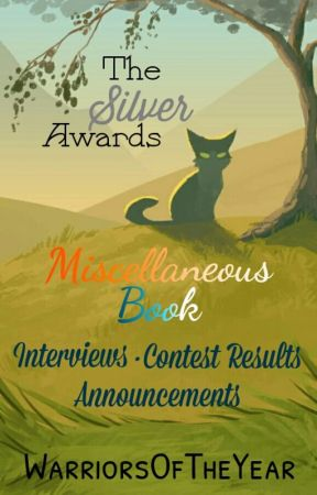 Miscellaneous Book (The Silver Awards) by WarriorsOfTheYear
