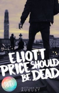Eliott Price Should be Dead cover