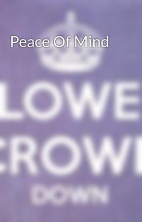 Peace Of Mind by writersblock429