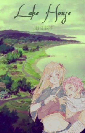 Lake house [A NaLu novel] by Jellalipop