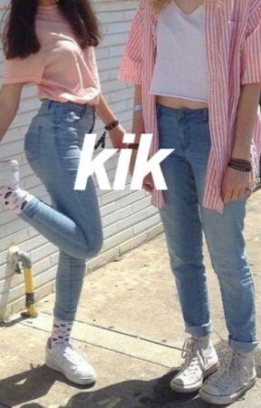 kik  {rewritten} by litdun