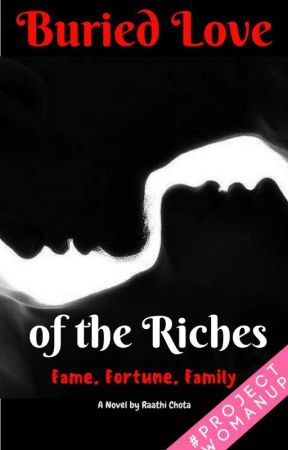 Buried Love Of The Riches by Raathi07