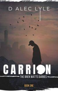 Carrion (The Bren Watts Diaries #1) cover