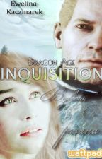 Dragon Age Inkwizycja: Byłam Ci Pisana by Writtenxx