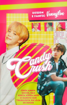 Candy Crush • Pjm × Jjk by venusjkm