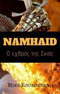 Νάμχαϊντ.Ο εχθρός της Σκιάς. cover