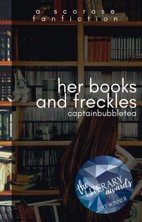 Her Books and Freckles | scorose by captainbubbletea