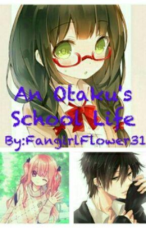 An Otaku's School Life  by violetisaflower