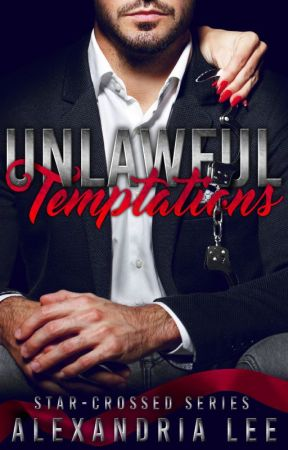 Unlawful Temptations by LittleMinx94